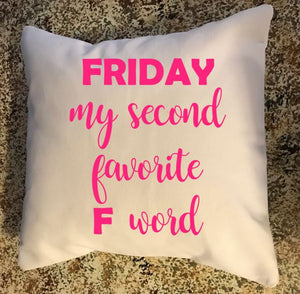 Friday my second favorite F word throw pillow, Teen bedroom decor, Dorm room decor, Funny throw pillows, Throw pillows with words