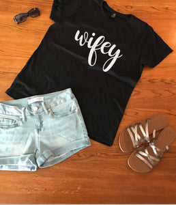 Wifey t shirt, women's t shirts with words, t shirts with words, graphic tees, bride t shirts, gifts for brides