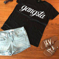Gangsta t shirt, women's t shirts with words, men's t shirts with words, teen's shirts with words t shirts with words, graphic tees,