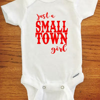 Just a Small Town Girl ONESIE ® brand Gerber Onesie Bodysuit - Funny Onesie - Shower gift - baby clothes - newborn onesie