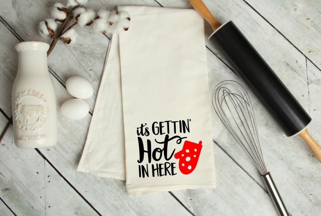 It's gettin' hot in here Kitchen Towel