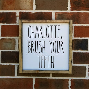 Personalized Brush Your Teeth Sign