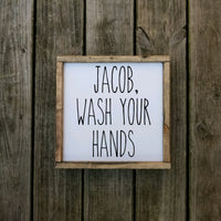 Personalized Wash Your Hands Sign