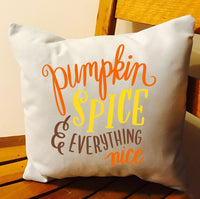 Pumpkin Spice and Everything Nice Throw Pillow