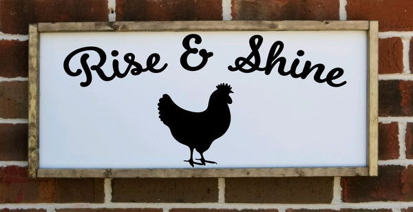 Rise and Shine Rooster Sign