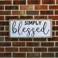 Simply Blessed Sign