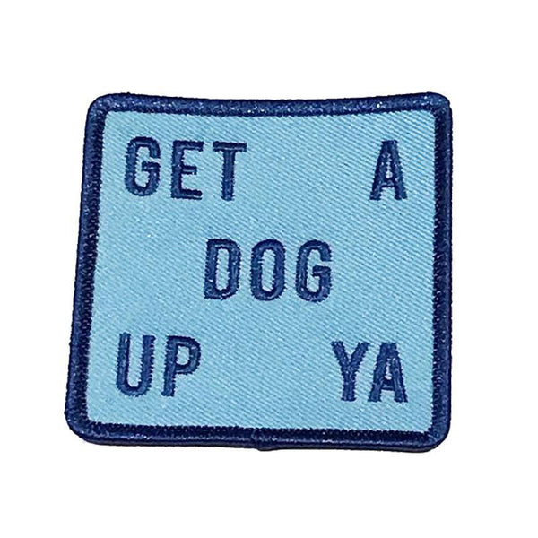 Dog Up Ya Patch
