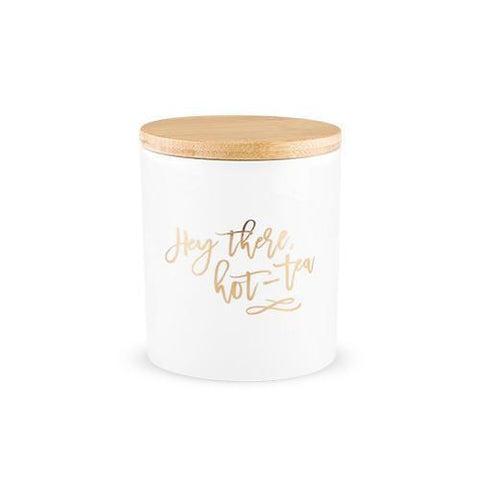 Hey There, Hot-Tea Tea Canister