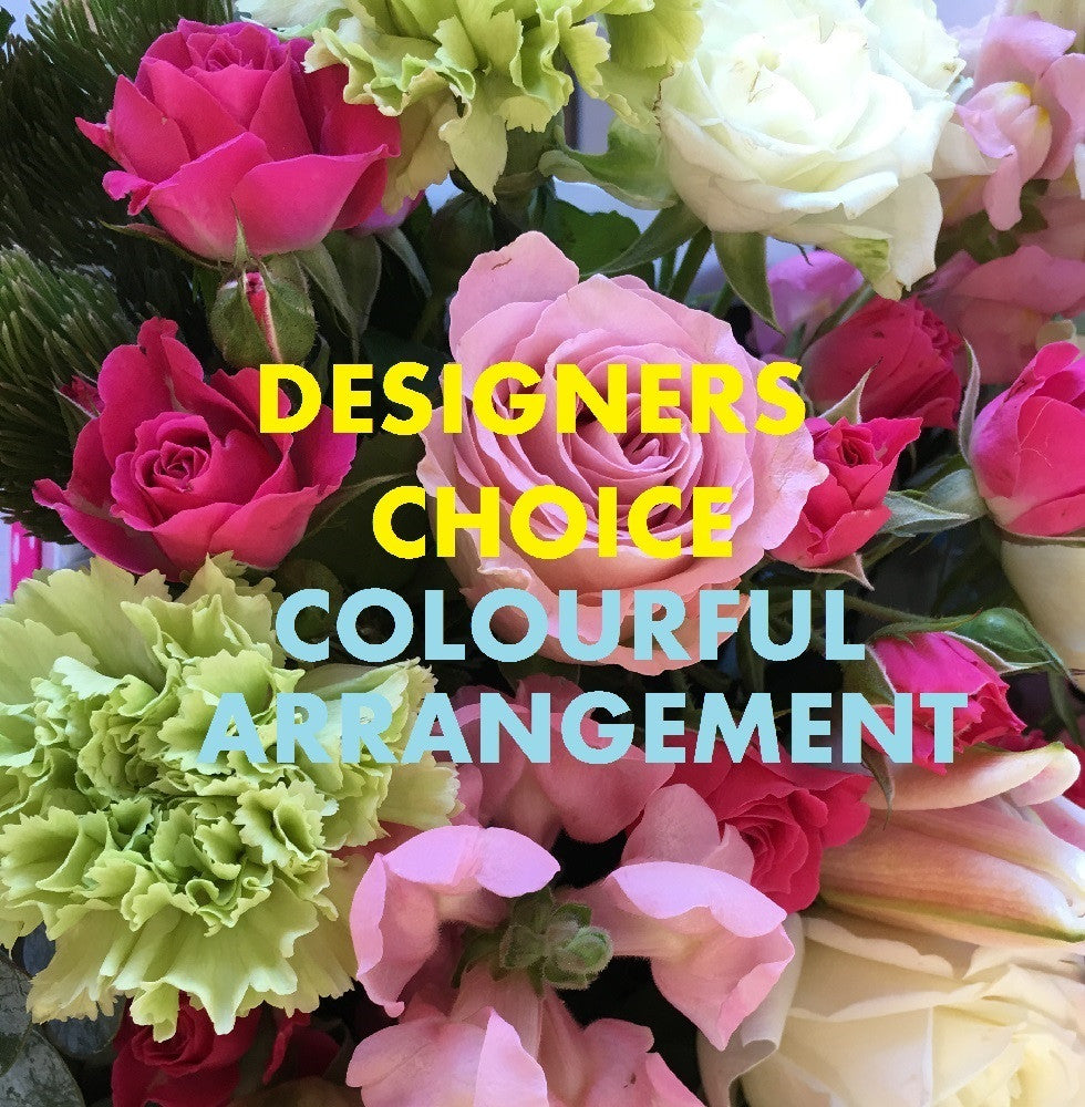 WORLDWIDE DESIGNERS CHOICE - COLOURFUL ARRANGEMENT -$165