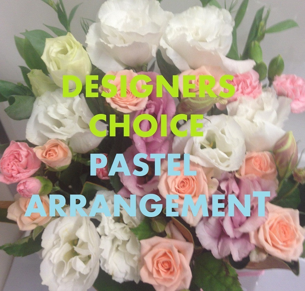 WORLDWIDE DESIGNERS CHOICE - PASTEL ARRANGEMENT - $250.00