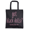 Got Black Dolls Tote