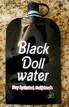 The Black Dolls Water Canteen