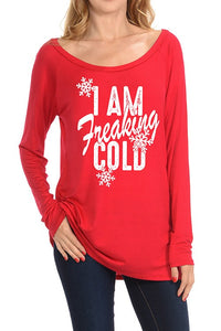 I Am Freaking Cold Ladies Long Sleeve Off Shoulder Top
