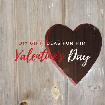 5 Easy DIY Valentine's Day Gifts for Him