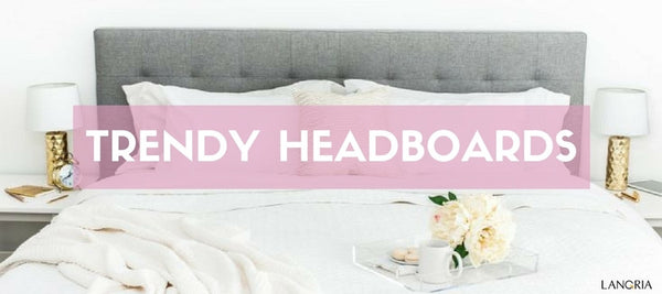 6 Stylish Headboards for a Trendy Bedroom on a Budget