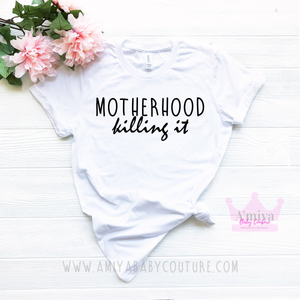 Motherhood Killing It