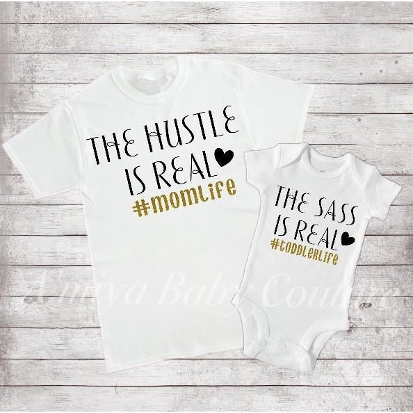 Mommy & Me Set {Hustle/Sass is Real}