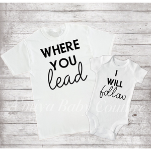 Mommy & Me Set {Where You Lead/I Will Follow}