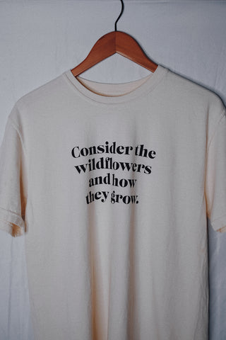 Consider the Wildflowers Cream Unisex T-Shirt