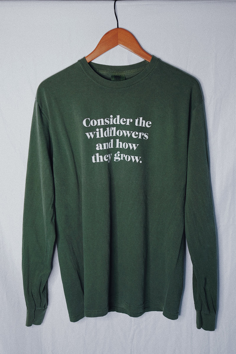 Consider the Wildflowers Pine Green Unisex Long-Sleeve T-Shirt