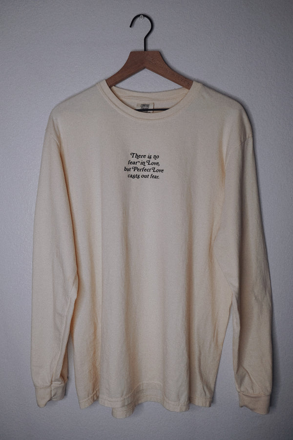 No Fear In Love Ivory Unisex Long Sleeve T-Shirt