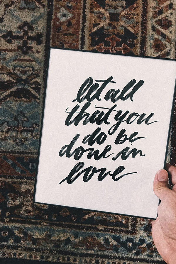 Let All that You Do Be Done in Love Poster
