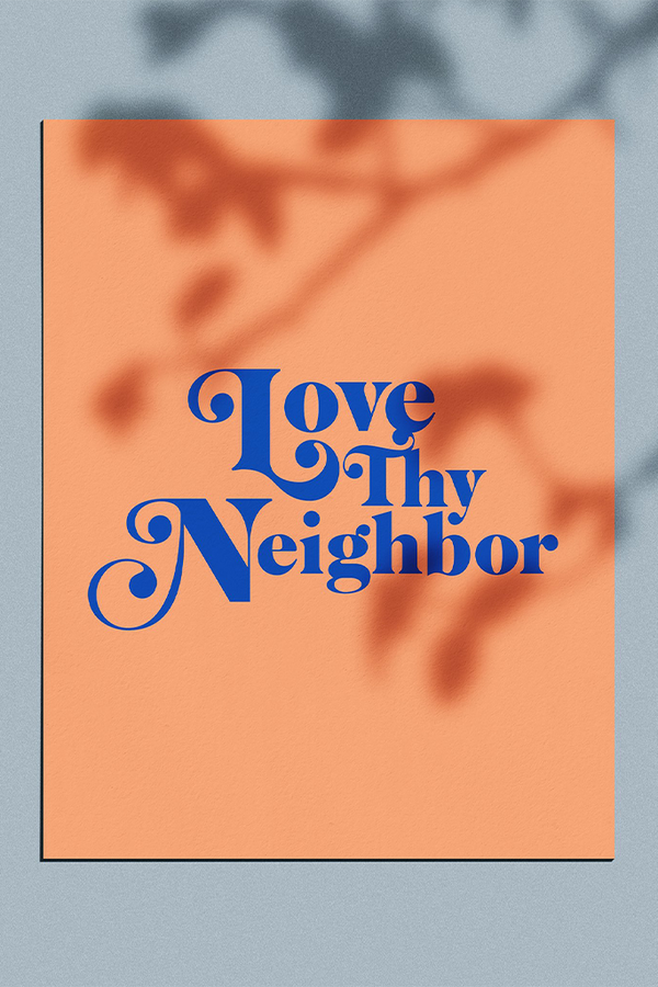 Love Thy Neighbor Retro Poster