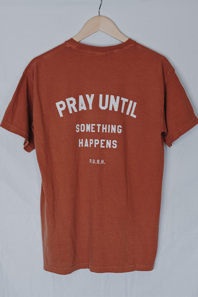 Pray Until Something Happens Tiger Clay Unisex T-Shirt