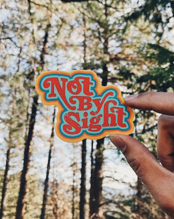 Not by Sight Sticker