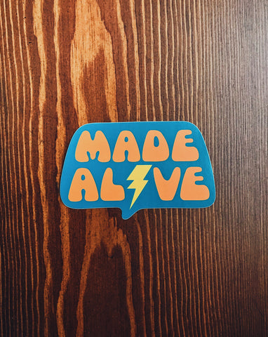 Made Alive Sticker