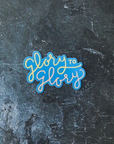 Glory to Glory Sticker