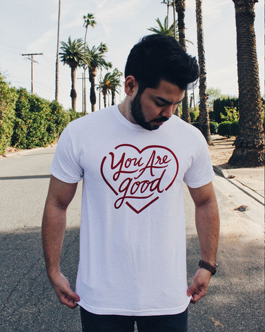 You are Good Unisex White T-Shirt