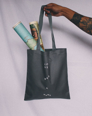 Love Has A Name Tote Bag