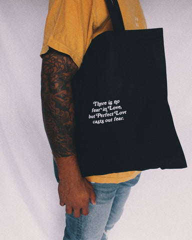 No Fear In Love Tote Bag