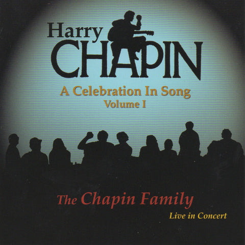 Harry Chapin: Celebration in Song (Volume I)