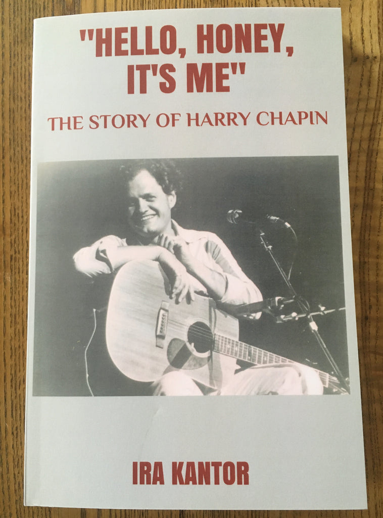 HELLO HONEY, IT'S ME: The Story of Harry Chapin