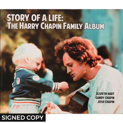SIGNED COPY:  Story of a Life: Harry Chapin Family Photo Album