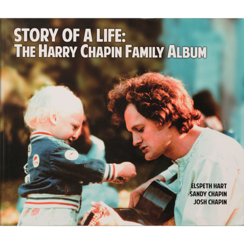 Story of a Life: Harry Chapin Family Photo Album