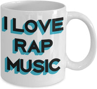 I love Rap Music Hip Hop Genre Song Writer Musics Favorite Special Coffee Mug Gift Present Ideas Tea Cup Cafe Drinkware Ceramic for Musician Composer