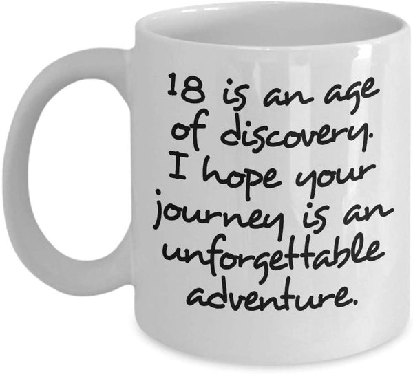 18th Birthday New Discovery Adulthood Journey Adventure Coffee Mug Gift Ideas Present Tea Cup 22/21 J