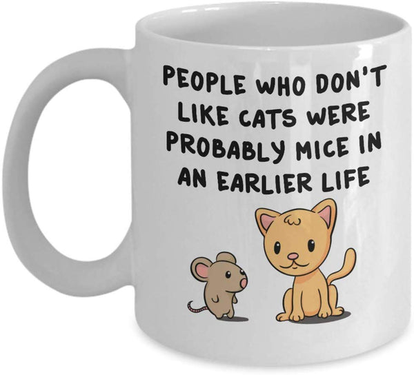 Cat Funny Jokes Cat Lovers Reincarnation Printed Coffee Mug Gift Ideas for Cat Lovers Kitten Kitty Tea Cup 21/1 J