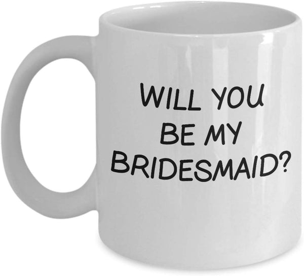 Will you be my Bridesmaid? Invitation Engagement Wedding Shower Party Giveaways Souvenir Coffee Cafe Mug Tea Cup Hot Espresso Drinks 15/22 J