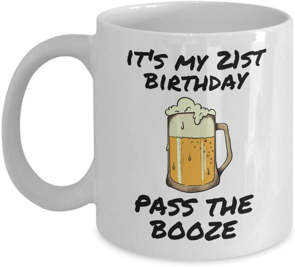 It's my 21st Birthday Pass the Booze Special Man Occassion Adulthood Printed Gift Ideas Present Coffee Mug Teaware 23/2