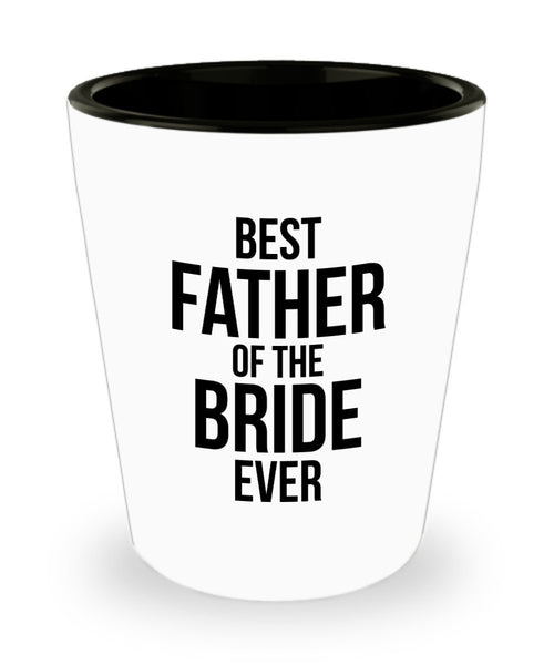 Father In Law Gifts Best Father Of the Bride Second Father Gift Shot Glass 4/19 J