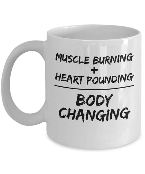 Muscle burning Heart Pounding= Body Changing Lifestyle Effective Health Coffee Mug Gift Ideas Souvenir Giveaways Tea Cup 19/6 J