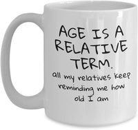 Age Becoming Older Aging Reminding Gift Ideas Present Printed Coffee Mug Teaware Tea Cup Cafe 23/10