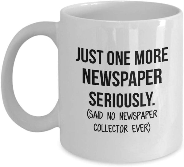 Newspaper Collector Mug Mom Collection Gift Funny Collector Gift For Friends Dad Mug Collector Wife Gift Husband Coffee Mug - 11oz