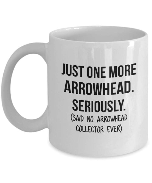 Arrowhead Collector Mug Dad Collection Gift Funny Collector Gift For Friends Dad Mug Collector Boyfriend Gift Husband Coffee Mug - 11oz