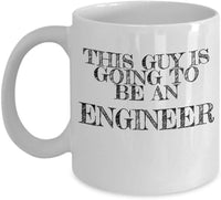 This Guy is Going to be an Engineer Coffee Mug 28/4 J