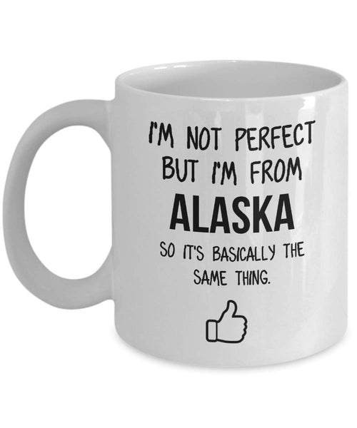 Alaska Mug Dad Gift Funny State Mug Gift For Friends Mom Gift City Hometown Mug Work Pals Mug Bff Gift -15oz
